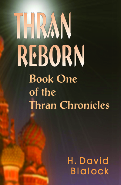 Thran Reborn: Book 1 of the Thran Chronicles